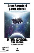 Tierra Desprevenida, La -V2* : La primera guerra fórmica (la precuela de El...
