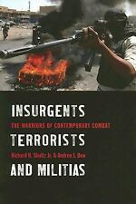 Insurgents, Terrorists, And Militias: The Warriors of Contemporary Com-ExLibrary
