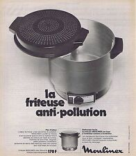 PUBLICITE ADVERTISING 114 1974 MOULINEX la friteuse ant-pollution