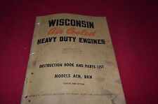Wisconsin ACN BKN Engine Dealer's Parts Book Operation Manual RWPA