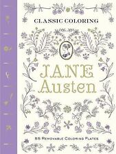 Classic Coloring: Jane Austen (Coloring Book) : 55 Removable Coloring Plates...