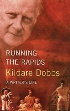 Running The Rapids: A Writer's Life-ExLibrary