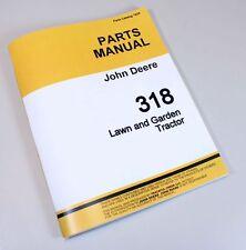 JOHN DEERE 318 LAWN GARDEN MOWER TRACTOR PARTS CATALOG MANUAL