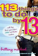 Brittany Macleod - 113 Things To Do By 13 (2009) - Used - Trade Paper (Pape
