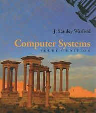 Computer Systems by J. Stanley Warford (2009, Hardcover, Revised)