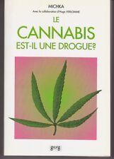 LE CANNABIS est-il une drogue ? Petite histoire du chanvre   - Michka