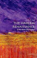 Very Short Introductions: The Harlem Renaissance: a Very Short Introduction...