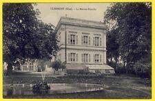 cpa 60 - CLERMONT (Oise) La MAISON BLANCHE VILLA CHÂTEAU