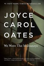 NEW - We Were the Mulvaneys (Oprah's Book Club) by Oates, Joyce Carol