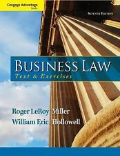 Business Law : Text and Exercises by William E. Hollowell, Rogers and Roger...