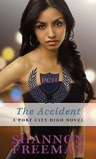 The Accident (Port City High)