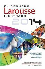 El Pequeno Larousse Ilustrado 2014 by Editors of Larousse (Mexico) (2014,...