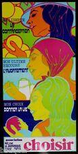 RARISSIME AFFICHE PSYCHEDELIQUE : Droit à l'AVORTEMENT Association CHOISIR 1971