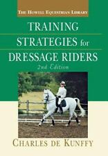 Training Strategies for Dressage Riders by de Kunffy, Charles
