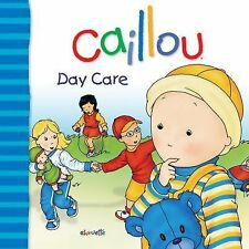 Caillou: Day Care (Big Dipper)-ExLibrary