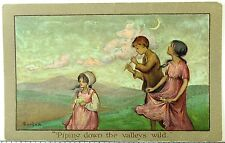 C.1910 Lovely Fantasy Children Crescent Moon Piping Down The Valleys Wild P34