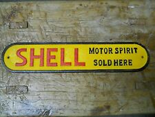 Cast Iron SHELL MOTOR SPIRIT SOLD HERE Sign Plaque GAS OIL Pump Plate Door Push