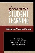 Enhancing Student Learning Stage, Frances K.; Wats