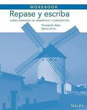 Workbook to accompany Repase y escriba: Curso avanzado de gram?tica y composic..