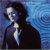 AINE MINOGUE-BETWEEN THE WORLDS CD