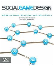 Social Game Design: Monetization Methods and Mechanics-ExLibrary