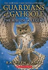 Guardians of Ga'hoole: The Rise of a Legend by Kathryn Lasky (2015, Paperback)
