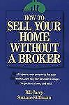 How to Sell Your Home Without a Broker : Selling Your House Without a Broker...