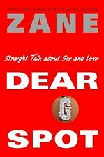 Zane's Dear G-Spot: Straight Talk About Sex and Love