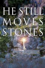 (New) He Still Moves Stones by Max Lucado