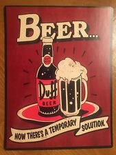 Tin Sign Vintage Duff Beer Now There's A Temporary Solution