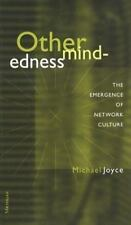 Othermindedness: The Emergence of Network Culture (Studies in Literature and Sci