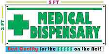 MEDICAL DISPENSARY Banner Sign NEW Larger Size for Convenience Store