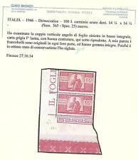 ITALIA – 1946 – Democratica – 100l. carminio scuro dent. 14 ¼ x 14 ¼