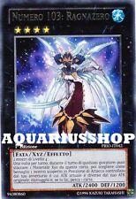 Yu-Gi-Oh! Numero 103 Ragnazero PRIO-IT042 Rara ITA Number 103: Ragnazero   Zexal