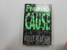 SIGNED Probable Cause by Ridley Pearson! (1990, HC, St. Martin's Press)! LOOK!