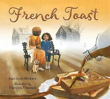 French Toast by Kari-Lynn Winters (2016, Hardcover)