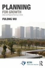 RTPI Library: Planning for Growth : Urban and Regional Planning in China by...