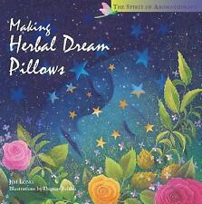 Making Herbal Dream Pillows by Jim Long (1998, Hardcover, Teacher's Edition of T