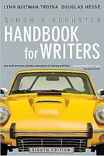 Simon and Schuster Handbook for Writers by Doug Hesse and Lynn Quitman Troyka...