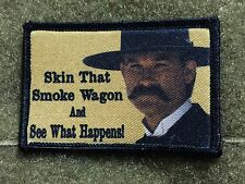 Skin That Smoke Wagon Morale Patch Tombstone Tactical ARMY Hook Military USA