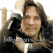 Billy Dean : Let Them Be Little CD (2005)