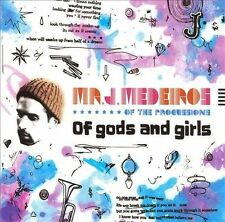 Of Gods and Girls Mr. J. Medeiros MUSIC CD