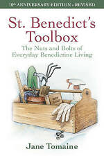 St. Benedict's Toolbox: The Nuts and Bolts of Everyday Benedictine Living by...