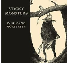 Sticky Monsters by John Kenn Mortensen (2014, Hardcover)