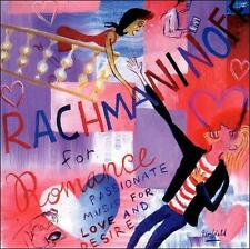 Rachmaninoff For Romance: Passionate Music For Love And Desire by Sergei Rachm..