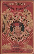 13607/ livre A. Daudet Aventures de Tartarin de Tarascon Edition Dentu 1887