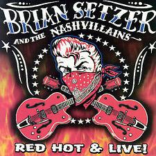 Red Hot & Live!, Brian Setzer & the Nashvillains, Good Live
