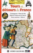 TOURS ET DETOURS DE FRANCE Gallimard + PARIS POSTER GUIDE
