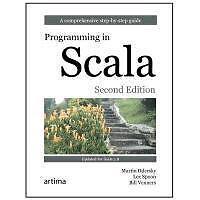 Programming in Scala von Lex Spoon, Martin Odersky und Bill Venners (2011,...