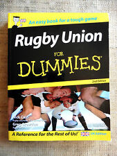 Rugby Union for Dummies - an easy book for a tough game IN INGLESE